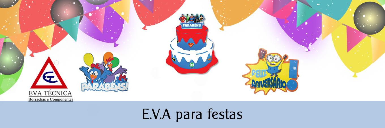 E.V.A para festas