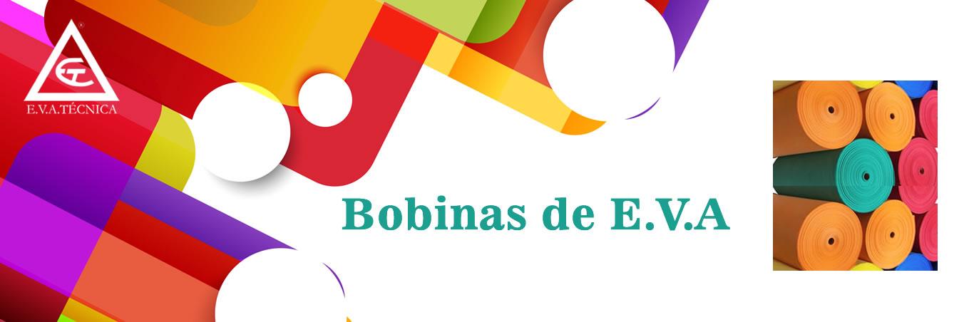 Bobinas E.V.A